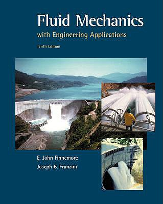 McGraw-Hill Science/Engineering/Math Fluid Mechanics with Engineering Applications (10th Edition) by Finnemore, E. John/ Franzini, Joseph B./ Finnemore E. [Hardcover at Sears.com